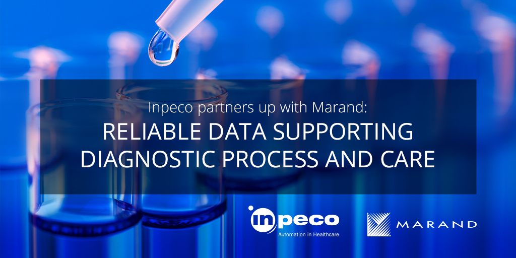 Inpeco partners up with Marand:  Reliable data supporting diagnostic process and care