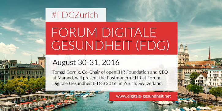 Our CEO Tomaž Gornik will present the Postmodern EHR at Forum Digitale Gesundheit (FDG) 2016, in Zurich, Switzerland.