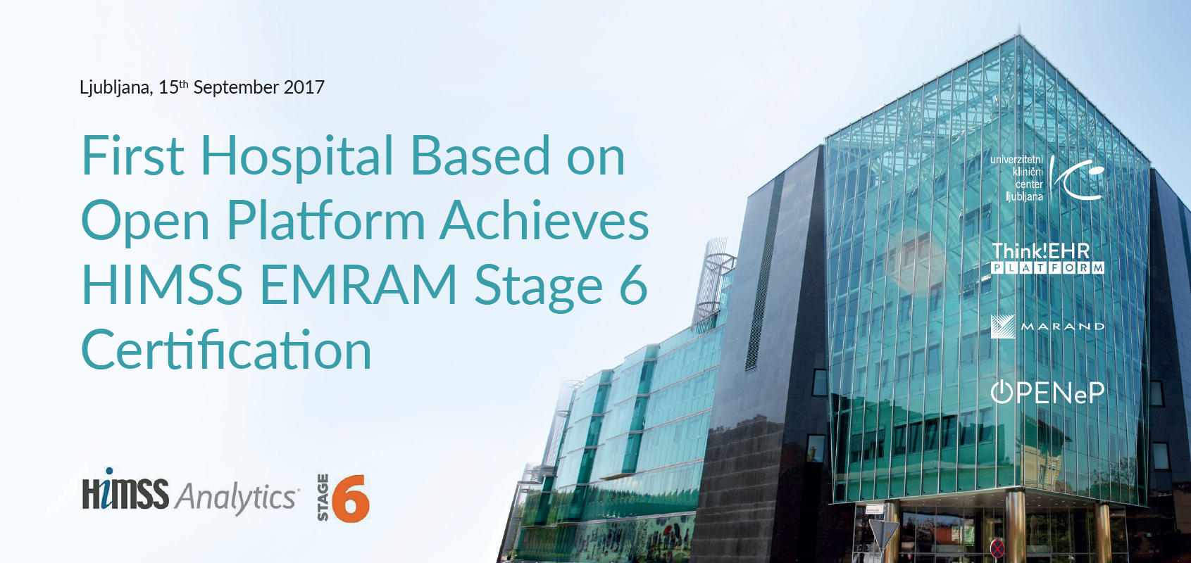 First Hospital Based on Open Platform Achieves HIMSS EMRAM Stage 6 Certification